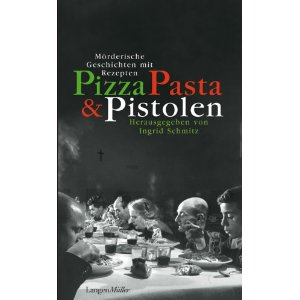 Pizza, Pasta & Pistolen