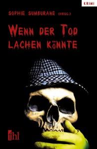 2013_04_20_Cover_wenn_der_tod_lachen_koennte.indd