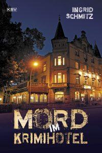 Cover Mord im Krimihotel_Ingrid Schmitz_KBV